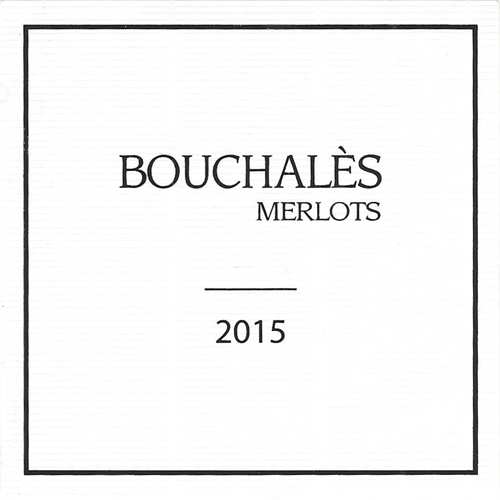 Bouchalès Merlots